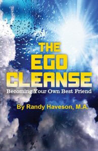 The Ego Cleanse: Randy Haveson